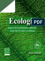 Ecología Impacto de La Problematica 1ra Edición