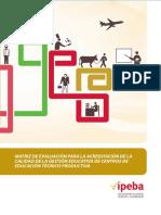 Matriz de Evaluación Para La Acreditación de La Calidad de La Gestión Educativa de Centros de Educación Técnico Productiva