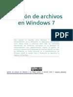 Gestión de Archivos en Windows 7