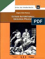 Estado Autoritário e Ideologia Policial  [Regina Célia Pedroso]