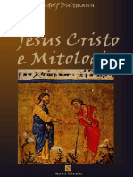 BULTMANN, Rudolf. Jesus Cristo e Mitologia. São Paulo