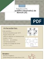 Práctica 6. Tris(dialquilditiocarbamatos) de bismuto (III)