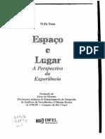 Espaço e lugar A perspectiva da experiência YI-FU TUAN.pdf
