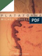 Michel Houellebecq - Plataforma (Ed. Relógio D'Água, Portugal)