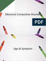 Skill-Obsessive Compulsive Disorder