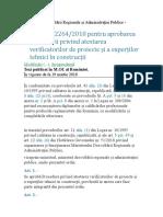 Ordinul nr. 22642018 pentru aprobarea Procedurii privind atestarea verificatorilor de proiecte și a experților tehnici în construcții.doc