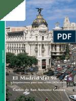 Carlos de San Antonio Gómez_El Madrid del 98. Arquitectura para una Crisis. 1874-1918.pdf