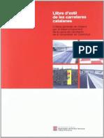 Llibre d'Estil de les Carreteres Catalanes. Criteris Generals de Disseny per al Desenvolupament de la Xarxa de Carreteres de la Generalitat de Catalunya.pdf