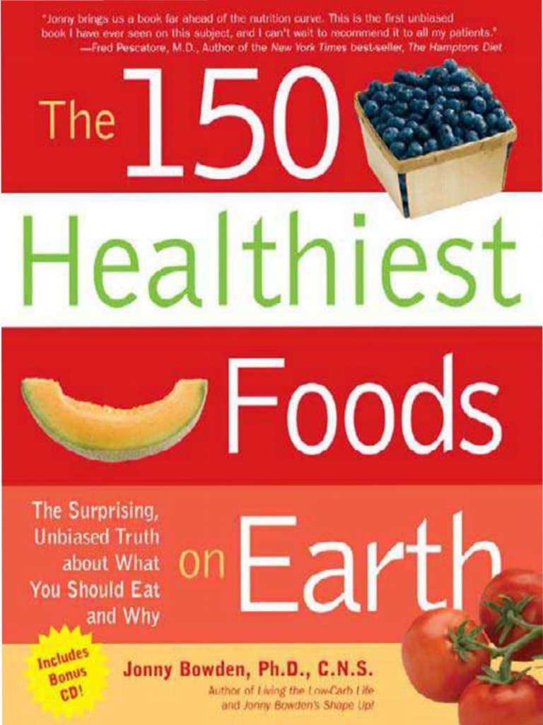 The 150 Healthiest Foods on Earth | Organic Foods | Trans Fat