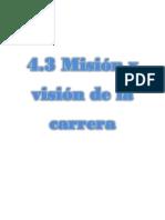 4.3 Mision y Vision de La Carrera