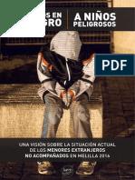 De NIÑOS en PELIGRO a NIÑOS PELIGROSOS - Una Visión Sobre La Situación Actual de Los Menores Extranjeros No Acompañados, Melilla 2016