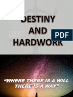 Destiny and Hardwork