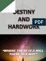 destiny and hardwork.pptx
