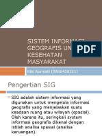 Sistem Informasi Geografis Untuk Kesehatan Masyarakat