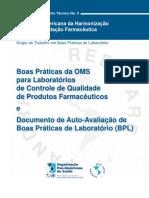 OMS_Boas Práticas Da OMS Para Laboratórios de Controle de Qualidade de Produtos Farmacêuticos e Documento de Auto-Avalização de BPL