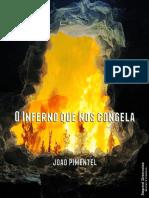 O Inferno que nos congela - João Pimentel