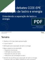 Fórum de Debates CCEE-EPE Separação de Lastro e Energia - EPE