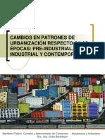 Cambios en Patrones de Urbanización Respecto a Las Épocas - Preindustrial,Industrialycontemporanea