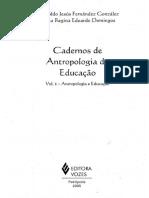 Cadernos de Antropologia da Educação Vol. I