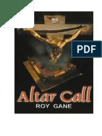 Altar Call, Roy Gane