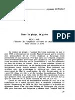Jacques Kergoat, Sous la plage, la grève, 1958-1968, Critique communiste, n° 23, mai-juin 1978, pp. 29-86.