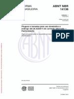 NBR 14136_2012 - Emenda-01 - Plugues e tomadas para uso doméstico e análogo até 20 A250 V em corrente alternada.pdf