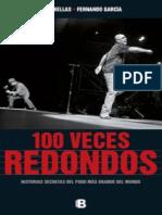 Bellas Jose Y Garcia Fernando - 100 Veces Redondos - Historias Secretas Del Pogo Mas Grande Del Mundo