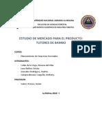 ESTUDIO DE MERCADO PARA EL PRODUCTO TUTORES DE BAMBÚ.docx