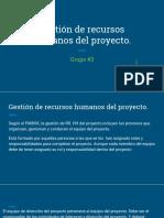 Gestión de Recursos Humanos Del Proyecto.