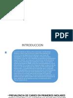PREVALENCIA DE CARIES EN PRIMEROS MOLARES PERMANENTES.pptx