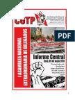 INFORME POLÍTICO SINDICAL A LA I AND EXTRAORDINARIA Presentado por Gerónimo López SG del Consejo Nacional de la Confederación General de Trabajadores del Perú (CGTP) Lima 5 de mayo 2018