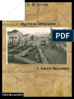 Segredos Revelados - O Livro Esquecido - L. H. Ulrich