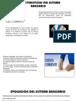 Caracteristicas Del Sistema Bancario