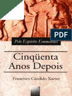 50 Anos Depois - Emmanuel - Chico Xavier.pdf