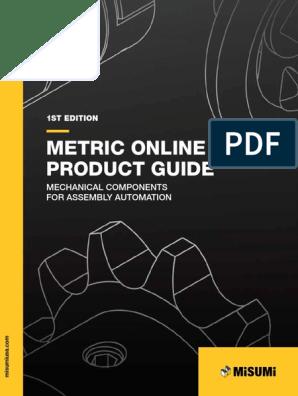 Misumi Usa 2015 Metric Online Product Guide Belt Mechanical Screw