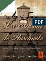 «La canción de Auschwitz», Francisco Javier Aspas (Kailas)