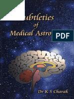 Subtleties of Medical Astrology by Dr. K S Charak