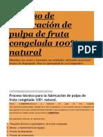 Proceso de elaboración de pulpa de fruta congelada 100.docx