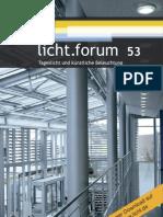 """licht.forum 53 """"Tageslicht und künstliche Beleuchtung"""""""