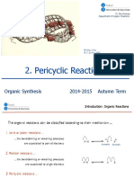 2. Organic Synthesis. Pericyclic Reactions