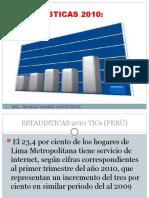 ESTADISTICAS 2010 TICs  (PERÚ)