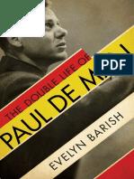 Evelyn Barish the Double Life of Paul de Man