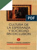 Cultura de La Esperanza y Sociedad Sin Exclusión · Franz Hinkelammert