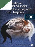 Hinkelammert - El asalto al poder mundial y la violencia sagrada del imperio