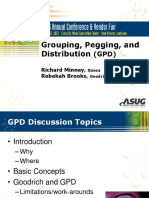 Grouping, Pegging, And Distribution (GPD)