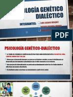 Psicología genético dialéctico.pptx