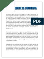 El proceso de la conquista fue algo que marco Guatemala ya que fue parte del conflicto que forma la colonización española de américa en el territorio que hoy es la republica de Guatemala en América Central también esto fu.docx