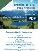 Carta Encíclica de S.S. Papa Francisco, Laudato Si'.
