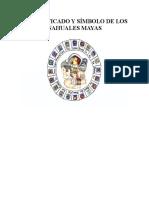 El Significado y Símbolo de Los Nahuales Mayas
