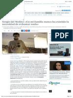 Sergio Del Molino- «en Mi Familia Nunca Ha Existido La Necesidad de Exhumar Nada»